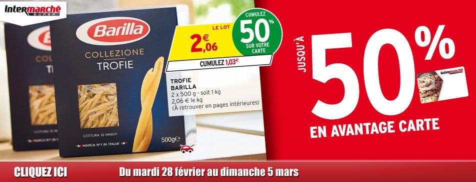 Jusqu'à 50% en avantage carte du 28 février au 5 mars Intermarché Givet