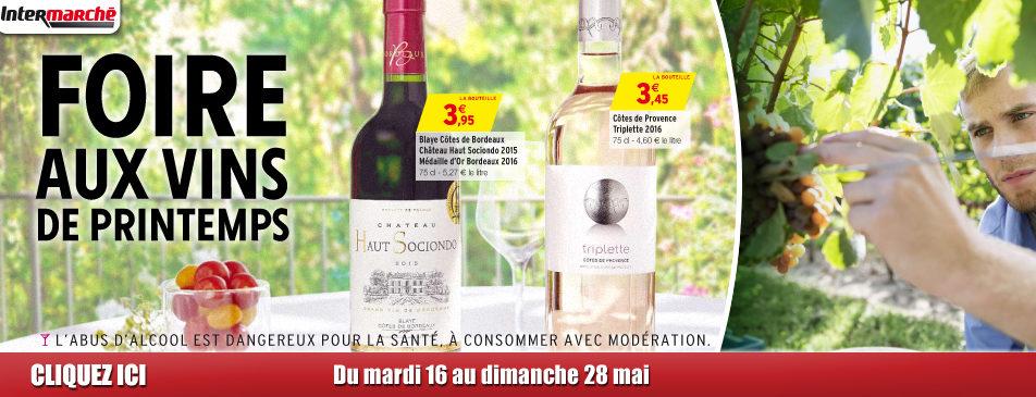 Foire aux vins de printemps du 16 au 28 mai dans votre Intermarché Givet