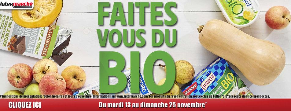 Faites vous du bio du mardi 13 au dimanche 25 novembre Intermarché Givet