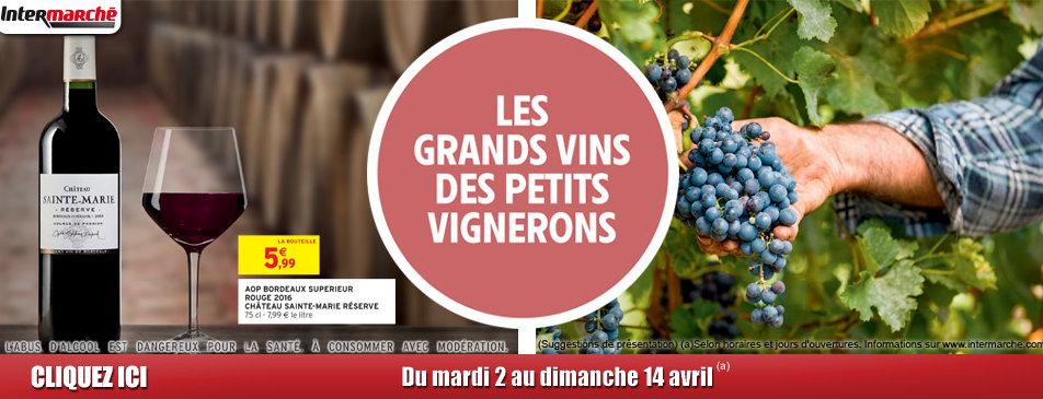 Les grands vins des petits vignerons du mardi 2 au dimanche 14 avril Intermarché Givet