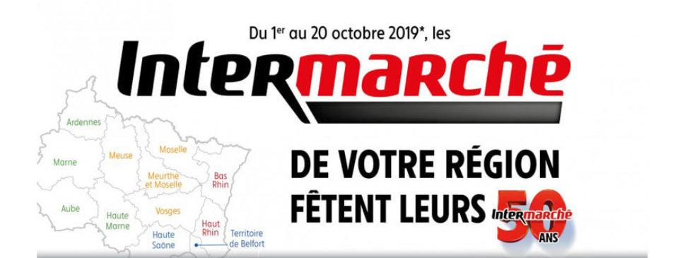 Intermarché de votre région fêtent leurs 50 ans du 1er au 20 octobre Intermarché Givet