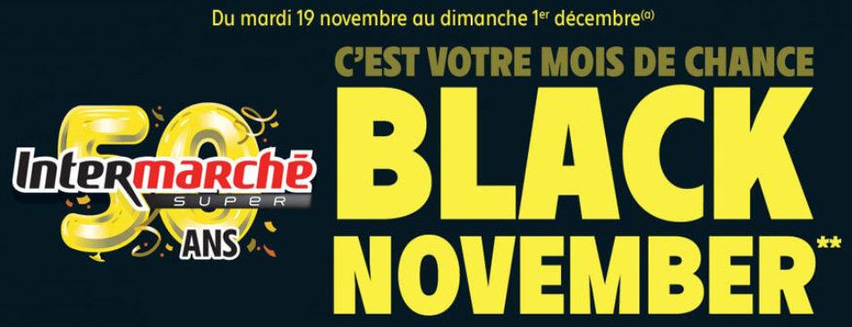 C'est votre mois de chance Black november du mardi 19 novembre au dimanche 1er décembre Intermarché Givet