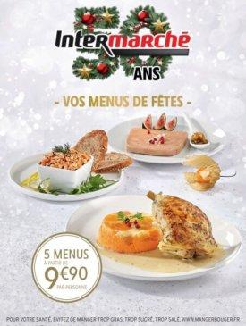 Vos menus de fêtes du mardi 3 au mardi 31 décembre Intermarche Givet