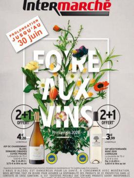 Prolongation foire aux vins de printemps du lundi 15 au mardi 30 juin Intermarché Givet