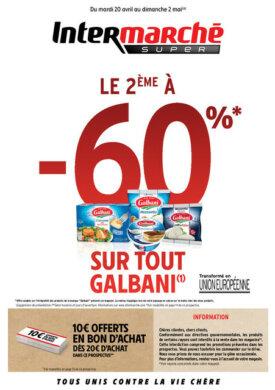 Le 2ème à -60% sur tout Galbani – Du mardi 20 avril 2021 au dimanche 2 mai 2021 Intermarché Givet