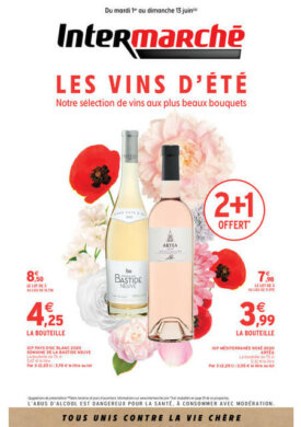 Les vins d'été – Du mardi 1 au dimanche 13 juin Intermarché Givet